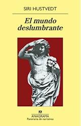 Papel MUNDO DESLUMBRANTE (COLECCION PANORAMA DE NARRATIVAS 875)