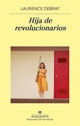 Libro Hija De Revolucionarios