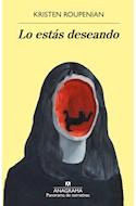 Papel LO ESTAS DESEANDO (COLECCION PANORAMA DE NARRATIVAS 1004)