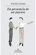 Papel EN PRESENCIA DE UN PAYASO (COLECCION NARRATIVAS HISPANICAS 537)