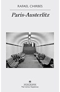 Papel PARIS AUSTERLITZ (COLECCION NARRATIVAS HISPANICAS 555)