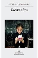 Papel TACOS ALTOS (COLECCION NARRATIVAS HISPANICAS 562) (RUSTICA)