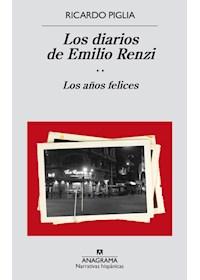 Papel Los Diarios De Emilio Renzi - Los Años Felices