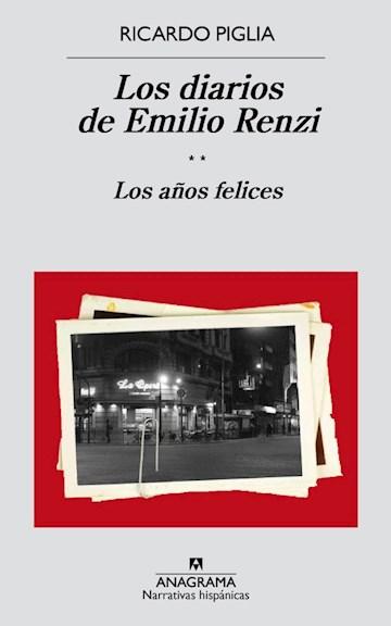 Papel Los Diarios De Emilio Renzi. Los Años Felices