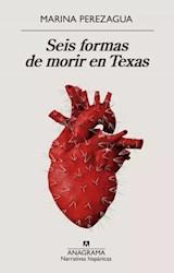 Libro Seis Formas De Morir En Texas