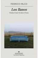 Papel LLANOS (COLECCION NARRATIVAS HISPANICAS 658) [FINALISTA PREMIO HERRALDE DE NOVELA]