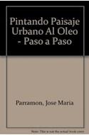 Papel PINTANDO PAISAJE URBANO AL OLEO (PASO A PASO)