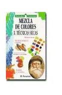 Papel MEZCLA DE COLORES 3 TECNICAS SECAS (MANUALES PARRAMON)