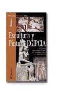 Papel ESCULTURA Y PINTURA EGIPCIA (MANUALES PARRAMON)