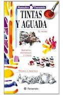 Papel TINTAS Y AGUADA (MANUALES PARRAMON) (CARTONE)