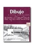 Papel DIBUJO A MANO ALZADA PARA ARQUITECTOS (AULA DE DIBUJO PROFESIONAL) (CARTONE)