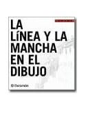 Papel LINEA Y LA MANCHA EN EL DIBUJO (ACADEMIA DE DIBUJO) (CARTONE)