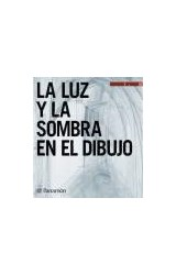 Papel LUZ Y LA SOMBRA EN EL DIBUJO (ACADEMIA DE DIBUJO) (CARTONE)