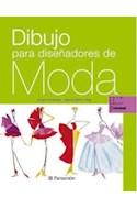 Papel DIBUJO PARA DISEÑADORES DE MODA (AULA DE DIBUJO PROFESIONAL) (CARTONE)