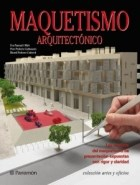 Papel MAQUETISMO ARQUITECTONICO (COLECCION ARTES Y OFICIOS) (CARTONE)