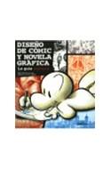 Papel DISEÑO DE COMIC Y NOVELA GRAFICA LA GUIA ESENCIAL (ARQUITECTURA Y DISEÑO)