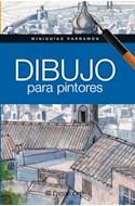 Papel DIBUJO PARA PINTORES (MINIGUIAS PARRAMON) (CARTONE)