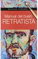 Papel MANUAL DEL BUEN RETRATISTA (MINIGUIAS PARRAMON) (CARTONE)