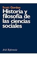 Papel HISTORIA Y FILOSOFIA DE LAS CIENCIAS SOCIALES (ARIEL REFERENCIA)