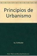 Papel PRINCIPIOS DE URBANISMO [LE CORBUSIER] (ARIEL)