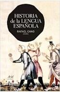 Papel HISTORIA DE LA LENGUA ESPAÑOLA (ARIEL LETRAS)