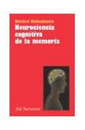 Papel NEUROCIENCIA COGNITIVA DE LA MEMORIA (ARIEL NEUROCIENCIA)