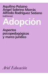 Papel ADOPCION (ASPECTOS PSICOPEDAGOGICOS Y MARCO JURIDICO)