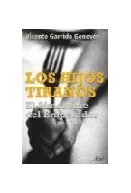 Papel HIJOS TIRANOS, LOS (EL SINDROME DEL EMPERADOR)