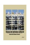 Papel CASOS DE TURISMO CULTURAL (ARIEL PATRIMONIO HISTORICO)
