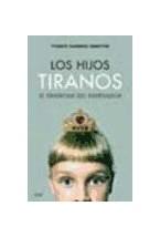 Papel LOS HIJOS TIRANOS