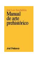 Papel MANUAL DE ARTE PREHISTORICO (ARIEL PREHISTORIA)