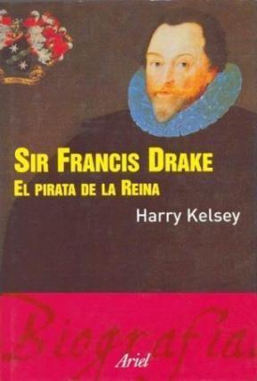 Papel Sir Francis Drake, El Pirata De La Reina