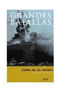 Papel CAMINO DEL SOL NACIENTE LA GUERRA DEL PACIFICO [1942-1945] (GRANDES BATALLAS) (CARTONE)