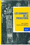 Papel CHAMANES DE LA PREHISTORIA (ARIEL HISTORIA)
