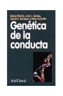 Papel GENETICA DE LA CONDUCTA (ARIEL CIENCIA)