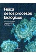 Papel FISICA DE LOS PROCESOS BIOLOGICOS (ARIEL CIENCIA)