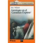 Papel ASESINATO EN EL CANADIAN EXPRESS (BARCO DE VAPOR NARANJA) (9 AÑOS)