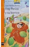 Papel FRAY PERICO Y SU BORRICO (BARCO DE VAPOR NARANJA) (9 AÑOS)