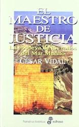Libro El Maestro De Justicia/La Epopeya De Los Rollos Del Mar Muerto