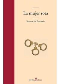 Papel La Mujer Rota - La Edad De La Discrecion - Monologo