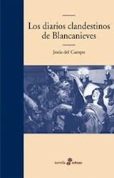 Papel Diarios Clandestinos De Blancanieves, Los