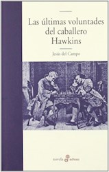 Libro Ultimas Voluntades Del Caballero Hawkins