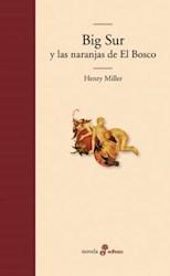 Libro Big Sur Y Las Naranjas De El Bosco