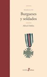 Libro 1. Noviembre 1918  Burgueses Y Soldados