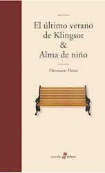 Papel Ultimo Verano De Klingsor Y Alma De Niño