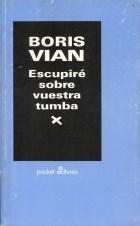 Libro Escupire Sobre Vuestra Tumba