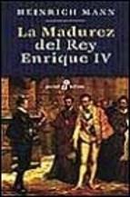 Libro La Madurez Del Rey Enrique Iv