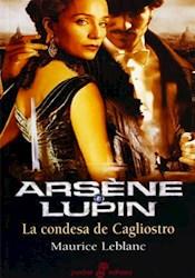 Libro Arsene Lupin:La Condesa De Cagliostro