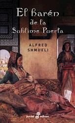 Libro El Harem De La Sublime Puerta: Rencillas En Estambul