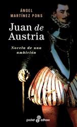 Libro Juan De Austria:Novela De Una Ambicion